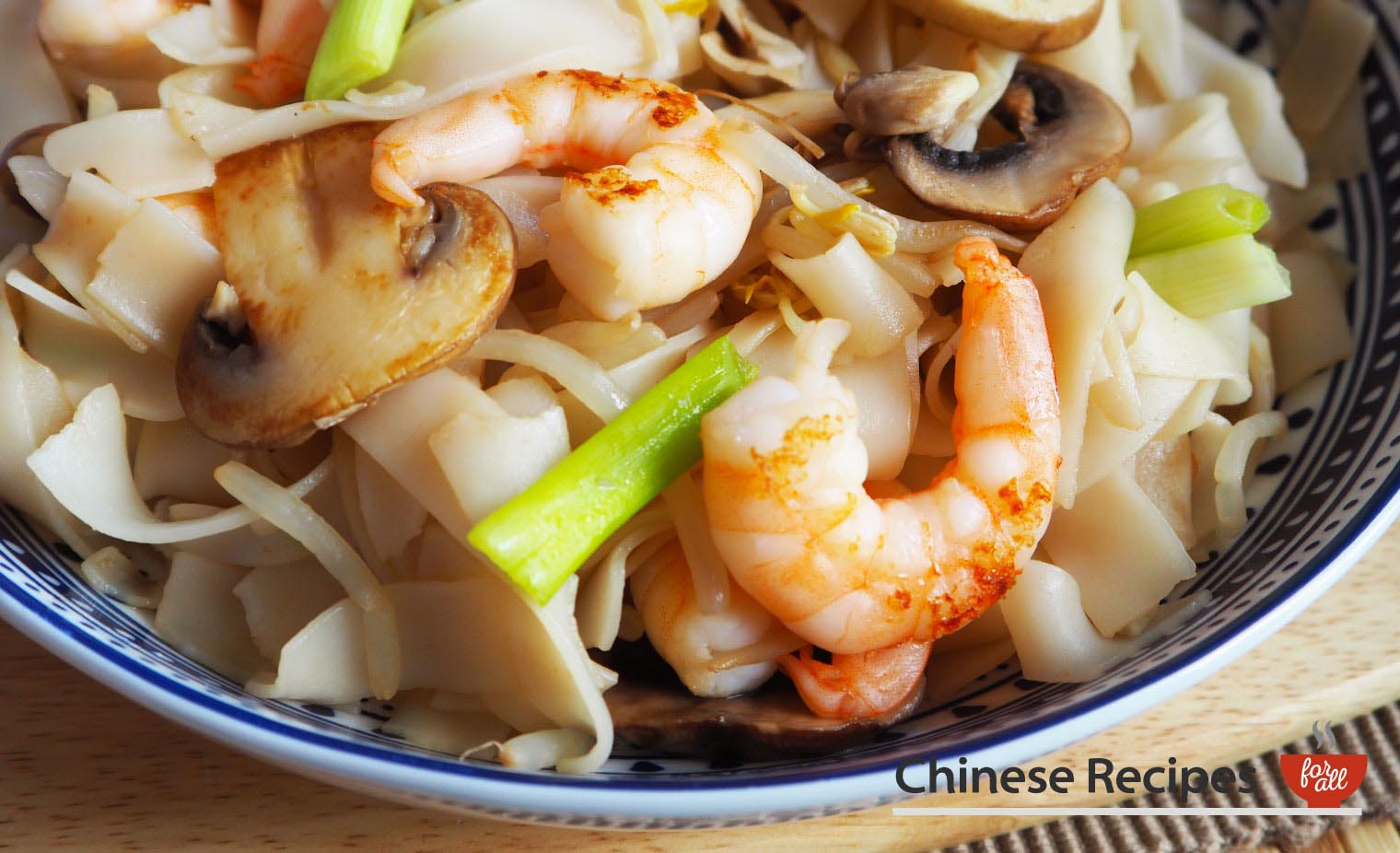 King Prawn Ho Fun Rice Noodles - Chinese Recipes For All
